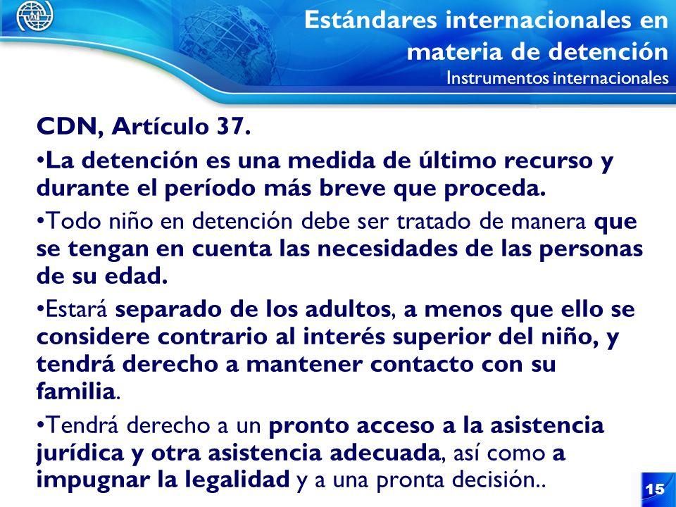 Estándares internacionales en materia de detención Instrumentos internacionales