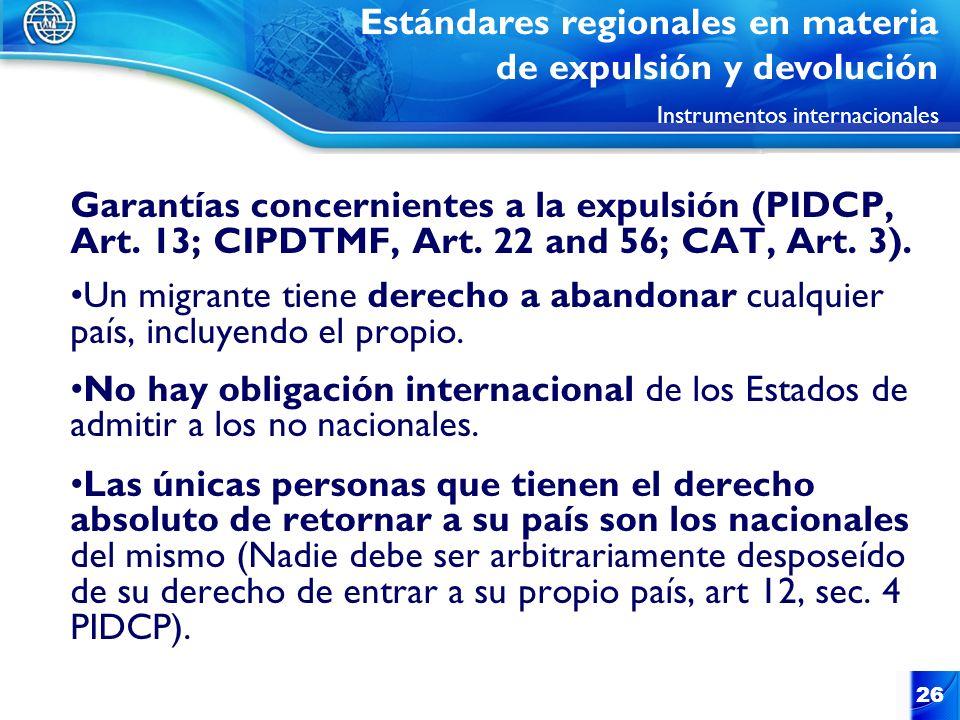 Estándares regionales en materia de expulsión y devolución Instrumentos internacionales