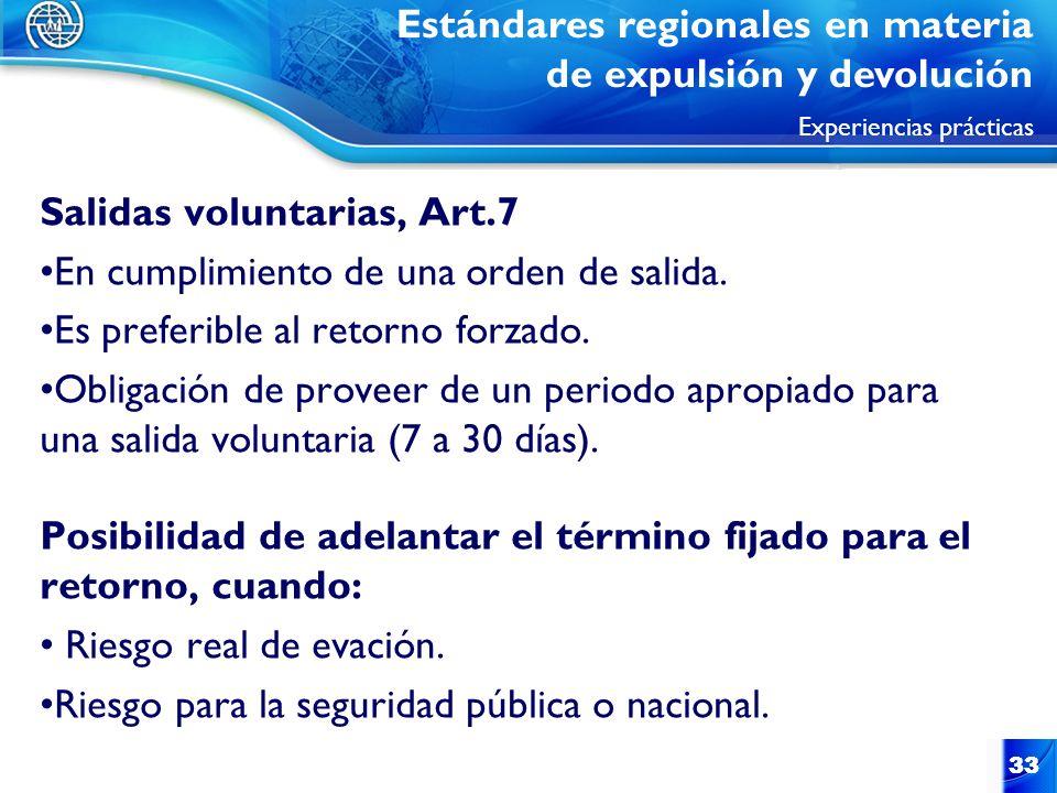 Salidas voluntarias, Art.7 En cumplimiento de una orden de salida.