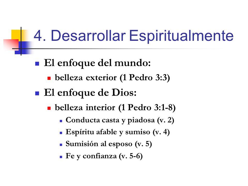 4. Desarrollar Espiritualmente