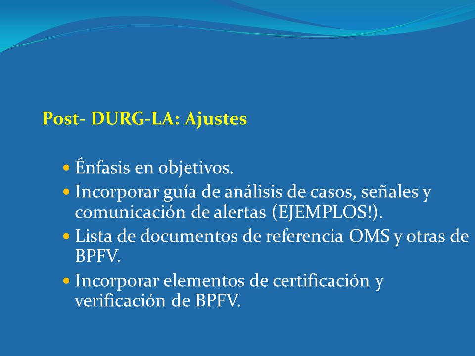 Post- DURG-LA: Ajustes