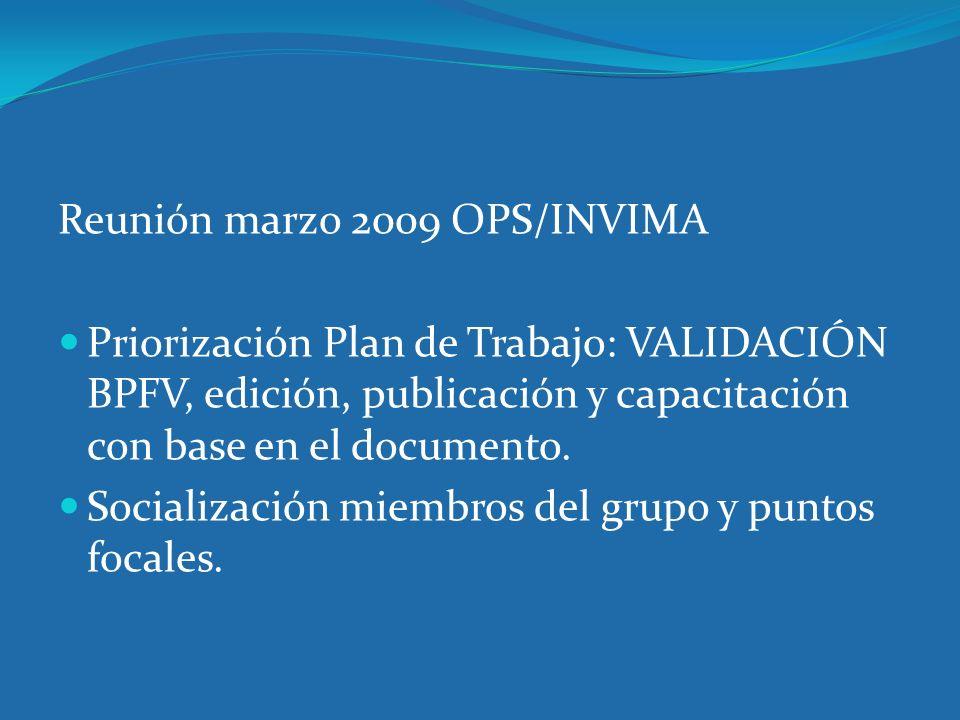 Reunión marzo 2009 OPS/INVIMA