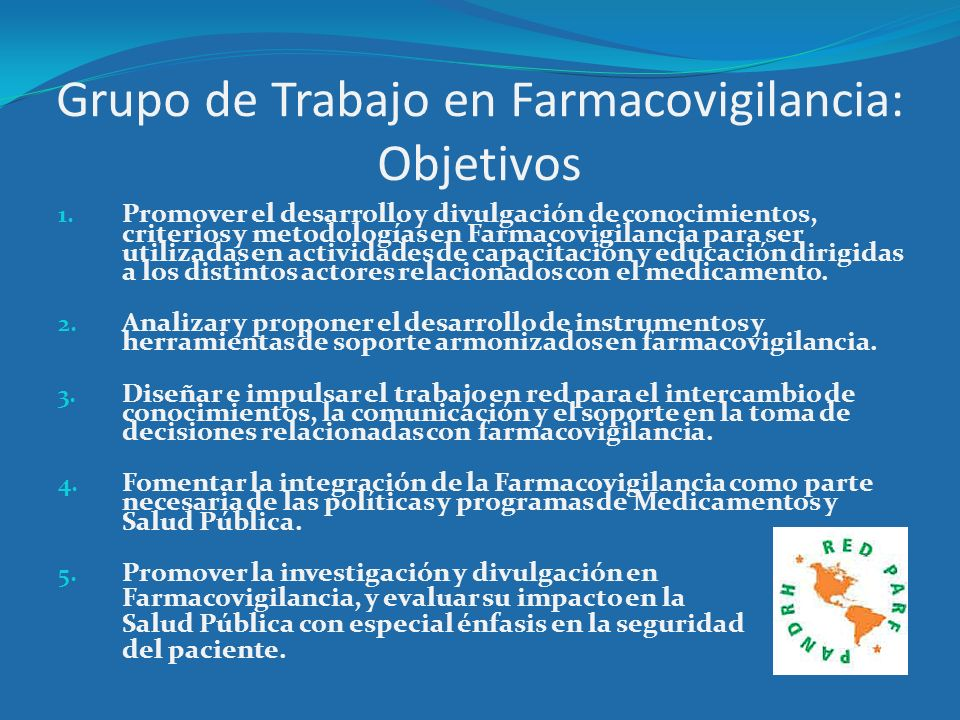Grupo de Trabajo en Farmacovigilancia: Objetivos