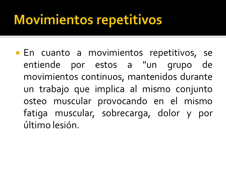 Movimientos repetitivos