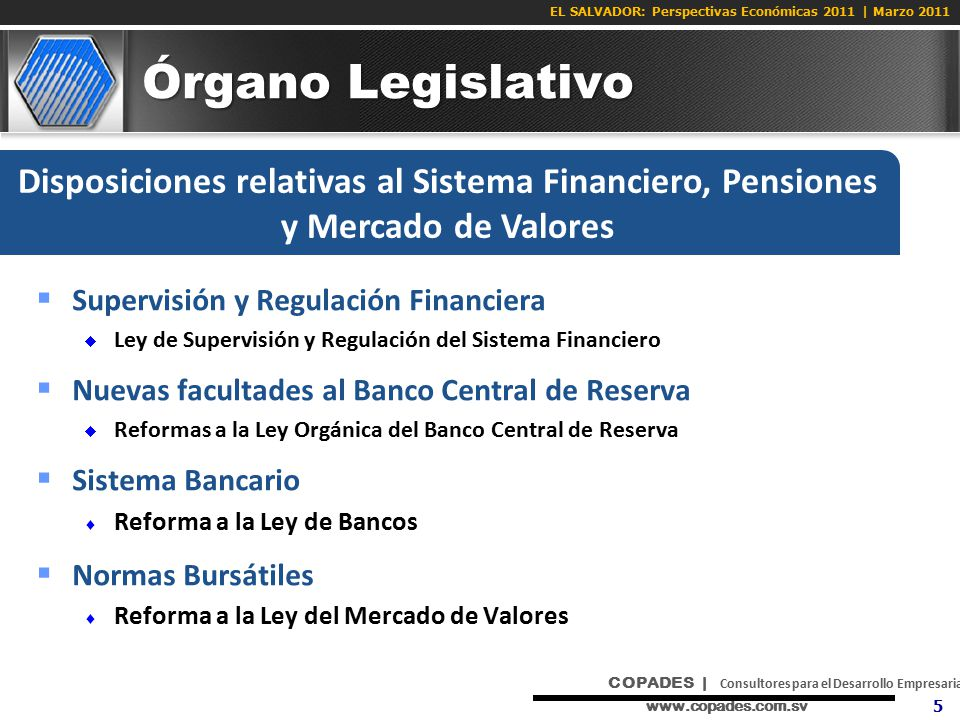Órgano Legislativo Disposiciones relativas al Sistema Financiero, Pensiones y Mercado de Valores. Supervisión y Regulación Financiera.