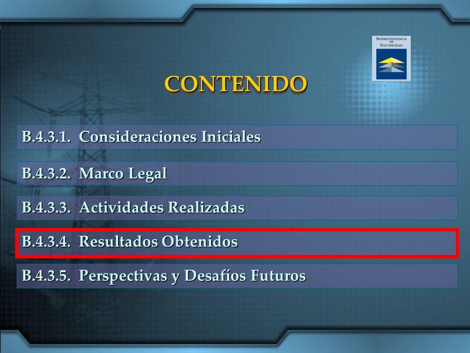 CONTENIDO B.4.3.1. Consideraciones Iniciales B.4.3.2. Marco Legal