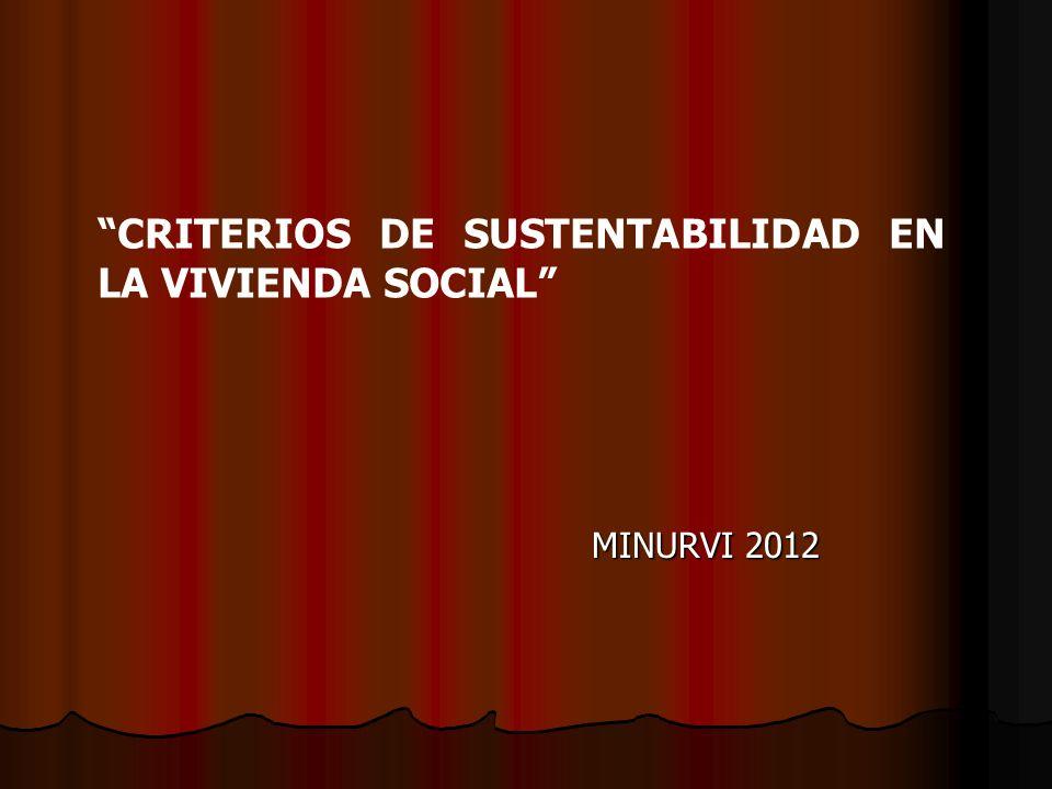 CRITERIOS DE SUSTENTABILIDAD EN LA VIVIENDA SOCIAL