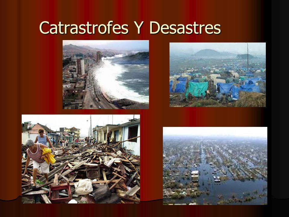 Catrastrofes Y Desastres
