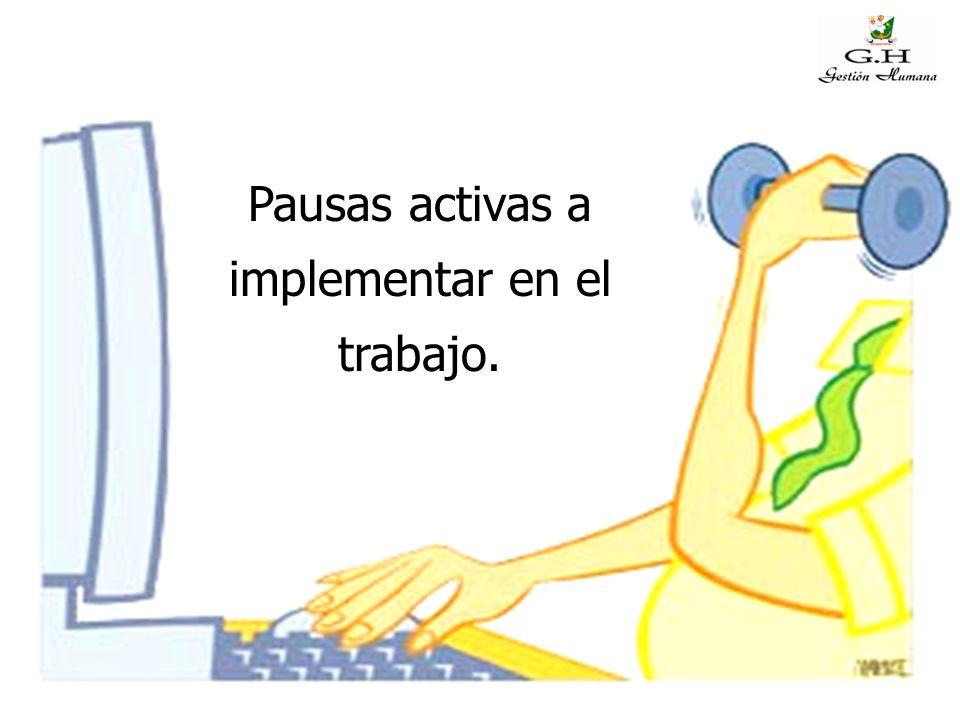 Pausas activas a implementar en el trabajo.