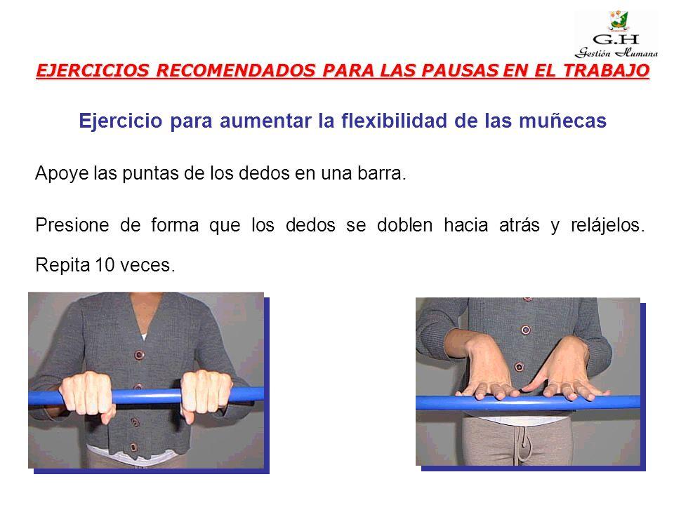 Ejercicio para aumentar la flexibilidad de las muñecas