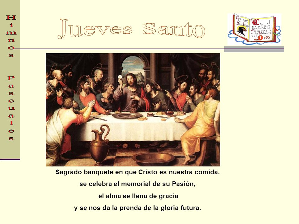 Jueves Santo Himnos Pascuales
