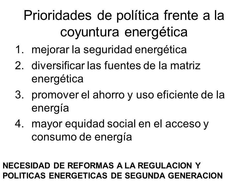 Prioridades de política frente a la coyuntura energética