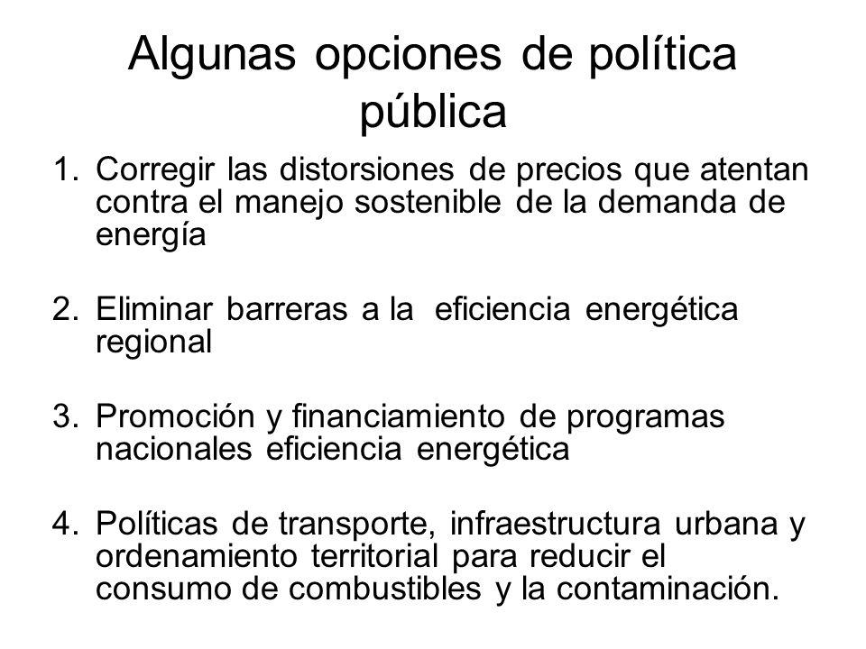 Algunas opciones de política pública
