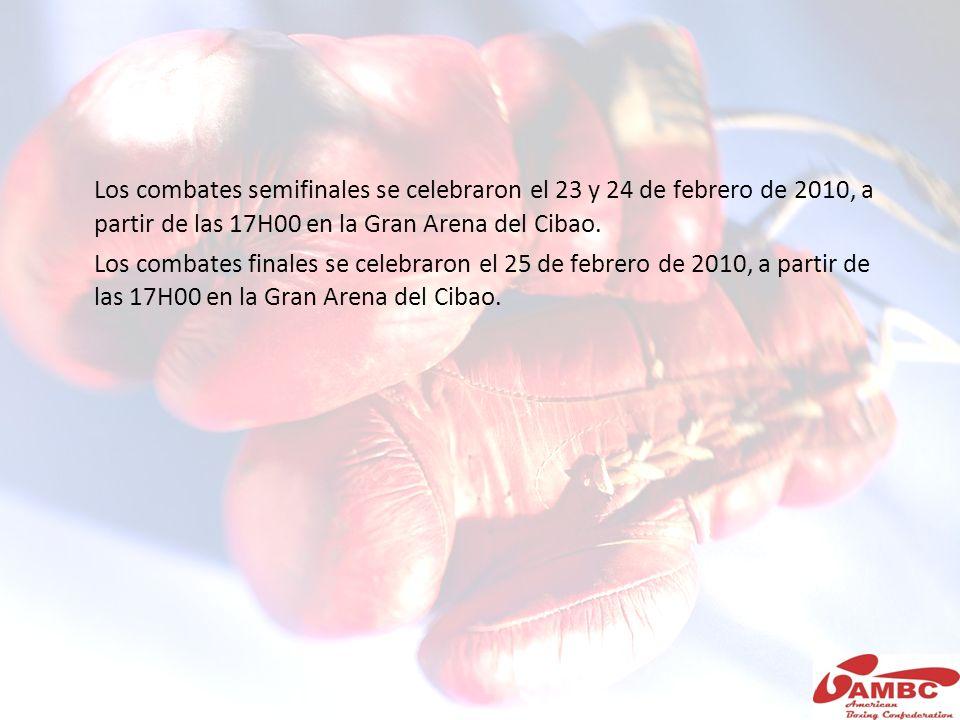 Los combates semifinales se celebraron el 23 y 24 de febrero de 2010, a partir de las 17H00 en la Gran Arena del Cibao.