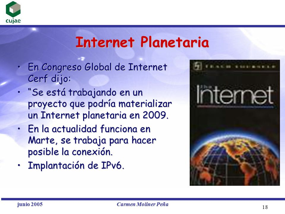 Internet Planetaria En Congreso Global de Internet Cerf dijo: