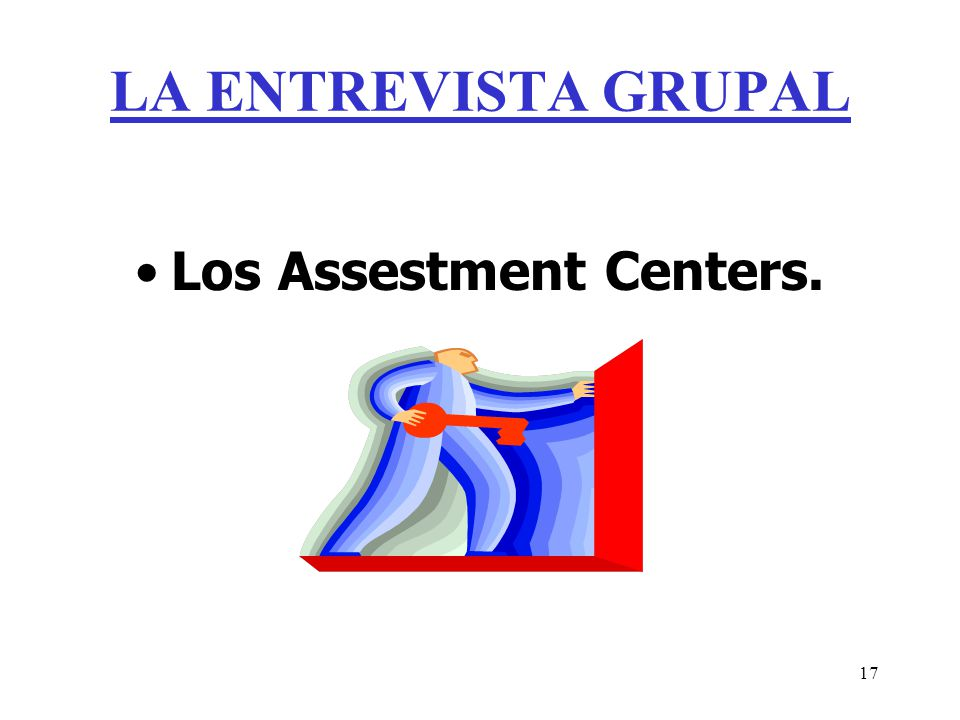 Los Assestment Centers.