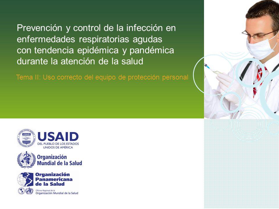 Prevención y control de la infección en enfermedades respiratorias agudas con tendencia epidémica y pandémica durante la atención de la salud