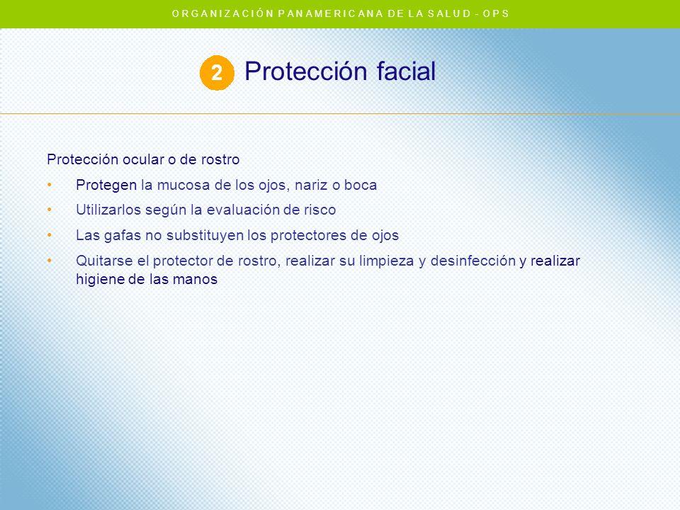 Protección facial Protección ocular o de rostro