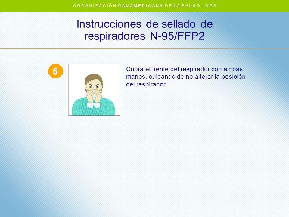 Instrucciones de sellado de respiradores N-95/FFP2