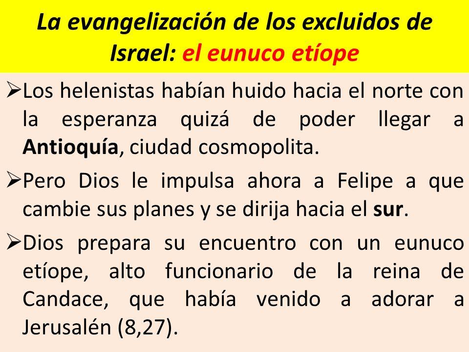La evangelización de los excluidos de Israel: el eunuco etíope