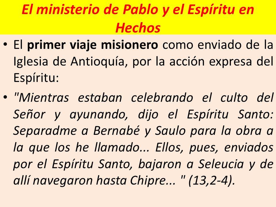 El ministerio de Pablo y el Espíritu en Hechos