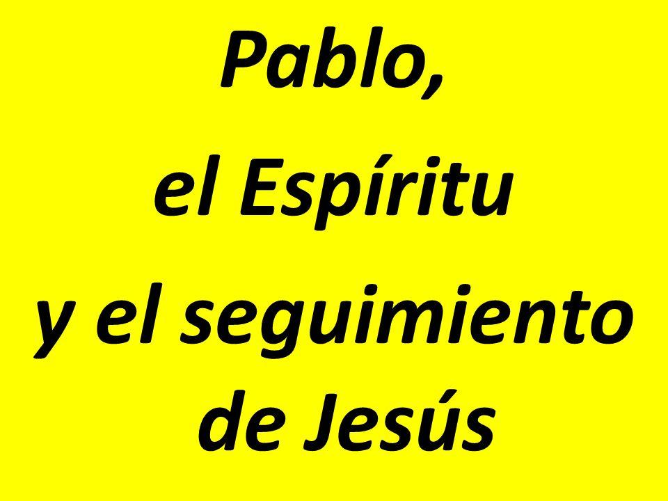 y el seguimiento de Jesús