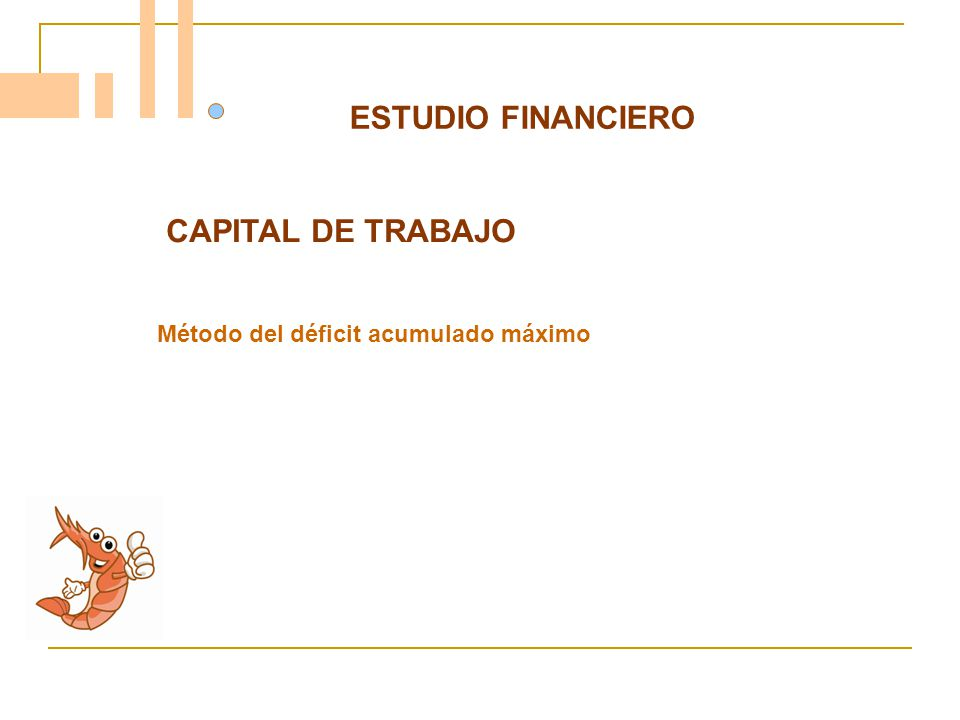 ESTUDIO FINANCIERO CAPITAL DE TRABAJO