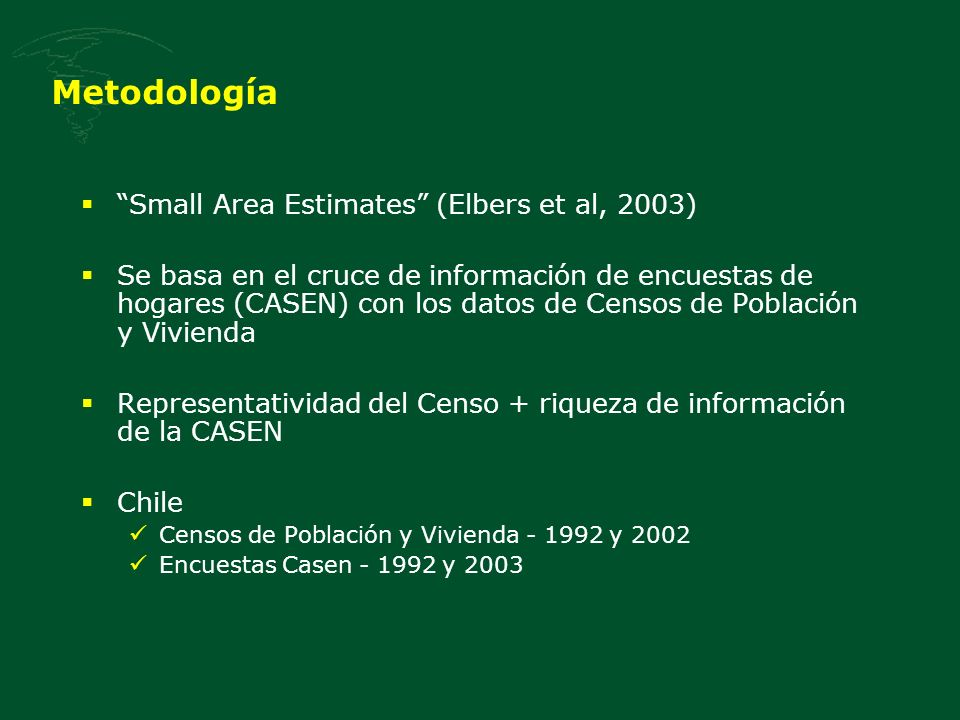 Metodología Small Area Estimates (Elbers et al, 2003)