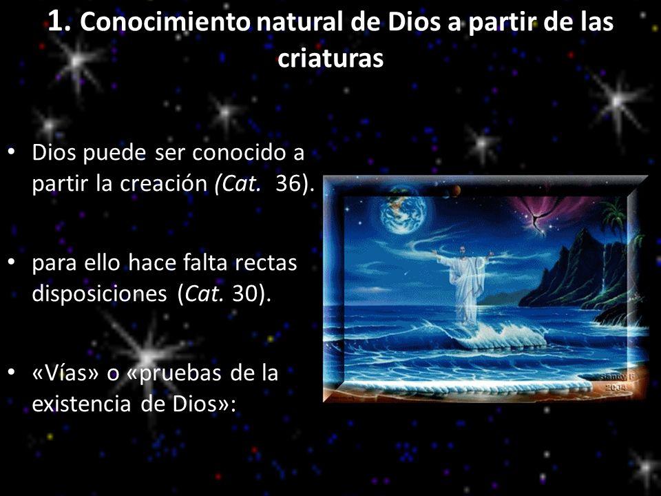 1. Conocimiento natural de Dios a partir de las criaturas