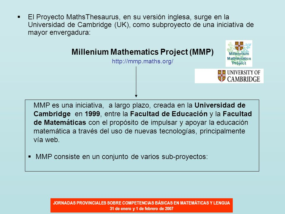 Millenium Mathematics Project (MMP)