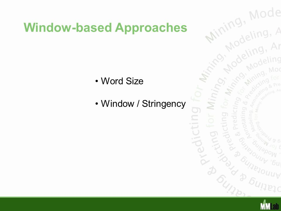 Window-based Approaches