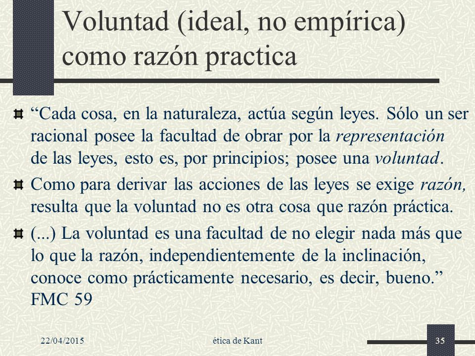 Voluntad (ideal, no empírica) como razón practica