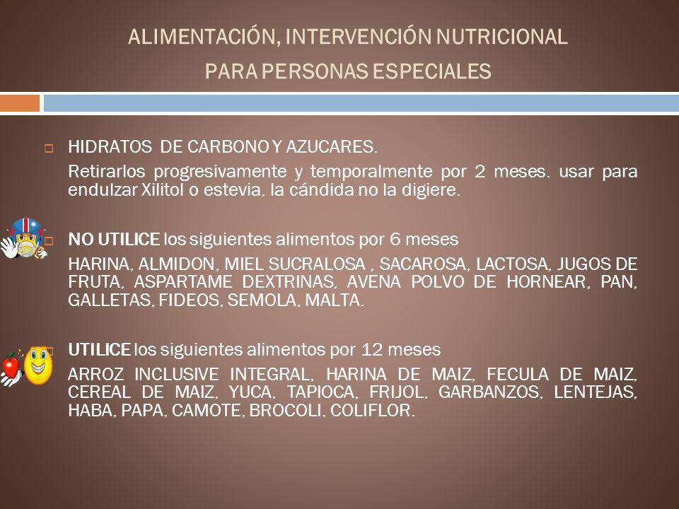 ALIMENTACIÓN, INTERVENCIÓN NUTRICIONAL PARA PERSONAS ESPECIALES