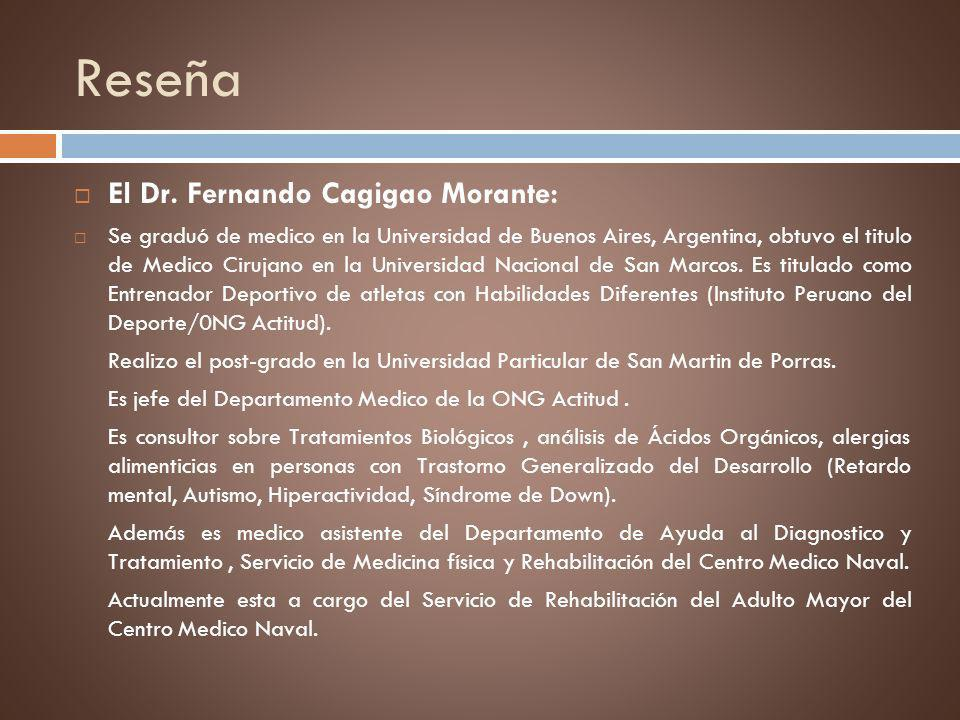 Reseña El Dr. Fernando Cagigao Morante: