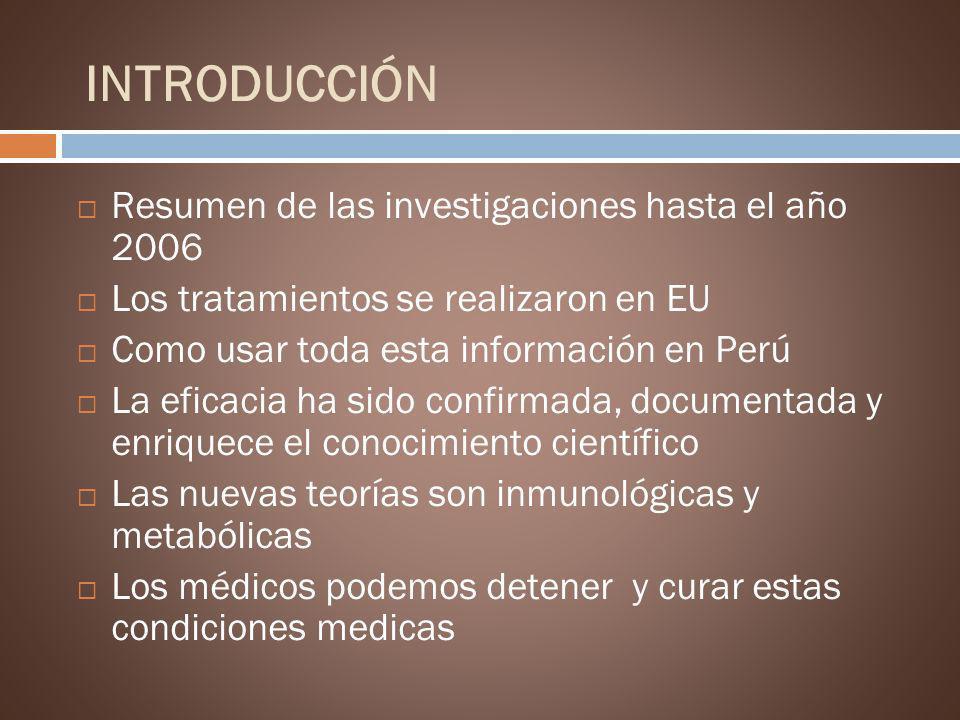 INTRODUCCIÓN Resumen de las investigaciones hasta el año 2006