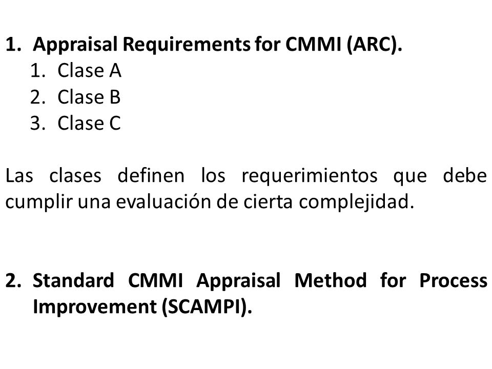 Appraisal Requirements for CMMI (ARC).