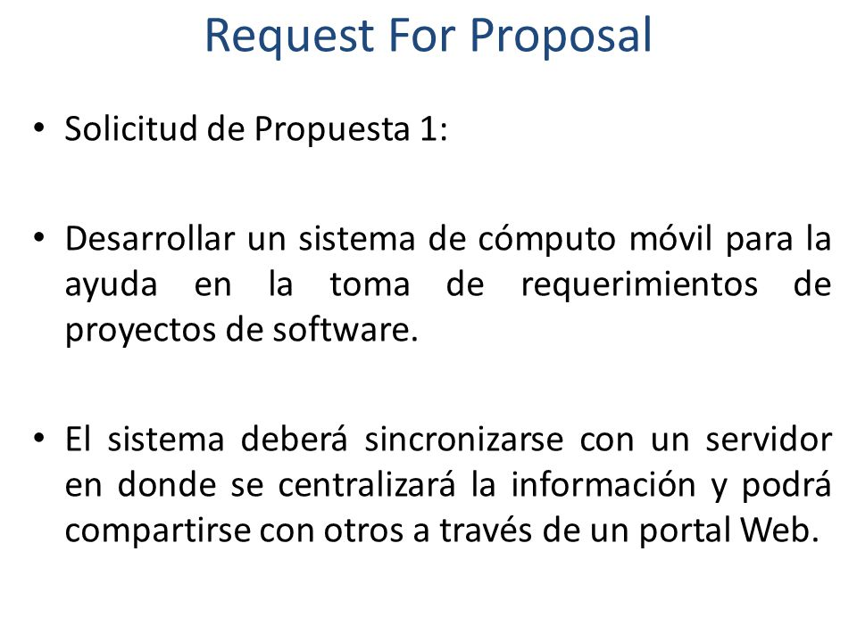 Request For Proposal Solicitud de Propuesta 1: