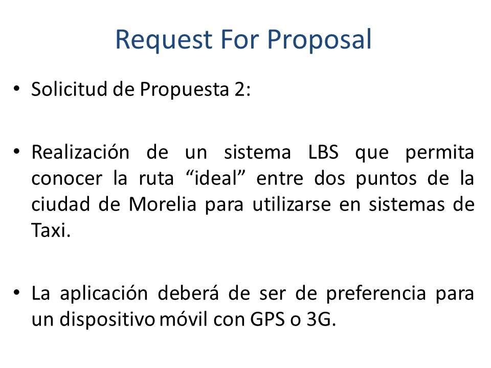 Request For Proposal Solicitud de Propuesta 2: