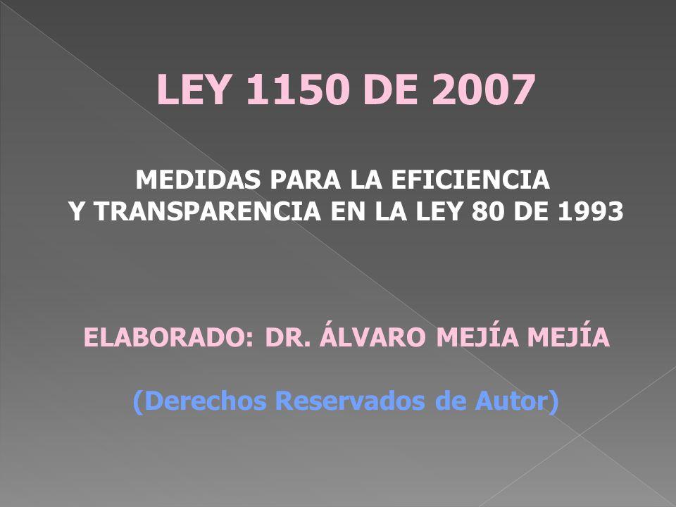 LEY 1150 DE 2007 MEDIDAS PARA LA EFICIENCIA