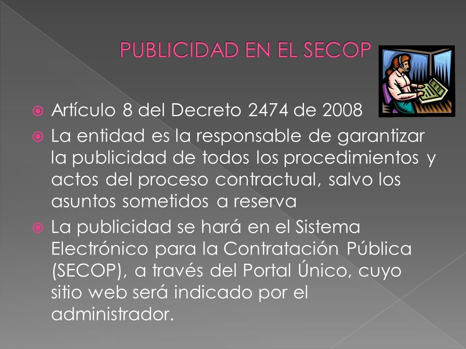 PUBLICIDAD EN EL SECOP Artículo 8 del Decreto 2474 de 2008
