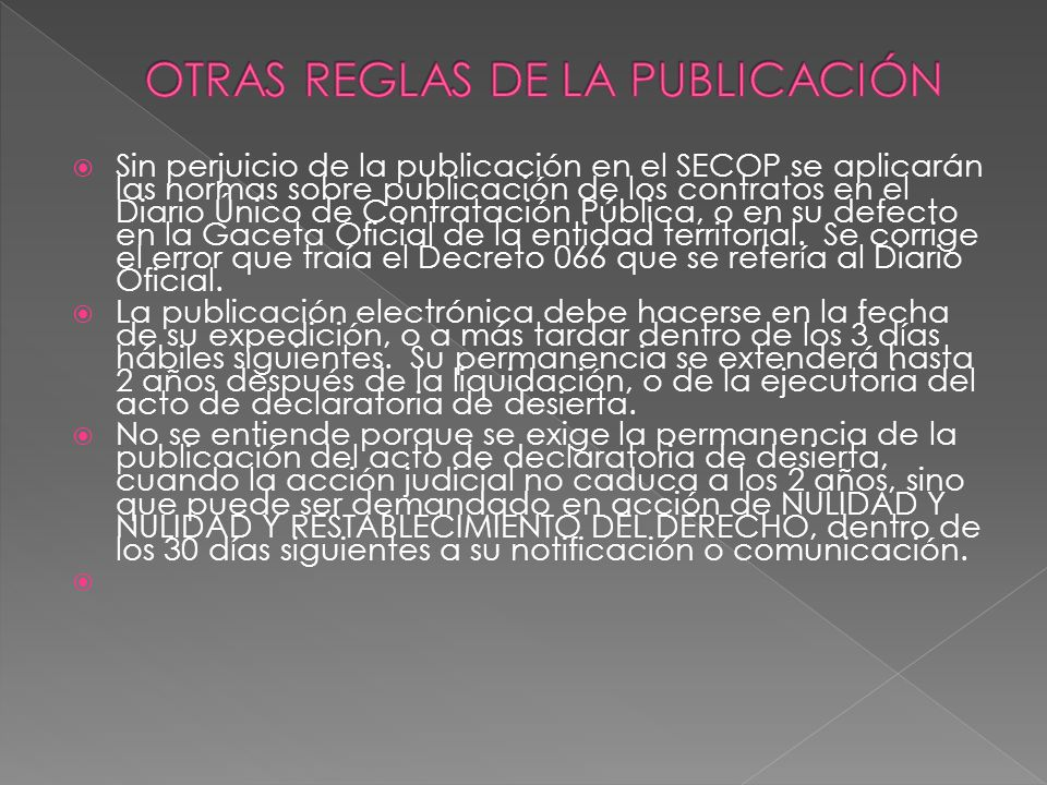 OTRAS REGLAS DE LA PUBLICACIÓN