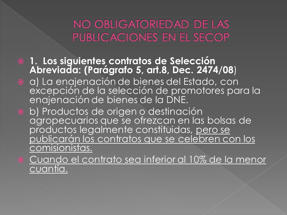 NO OBLIGATORIEDAD DE LAS PUBLICACIONES EN EL SECOP
