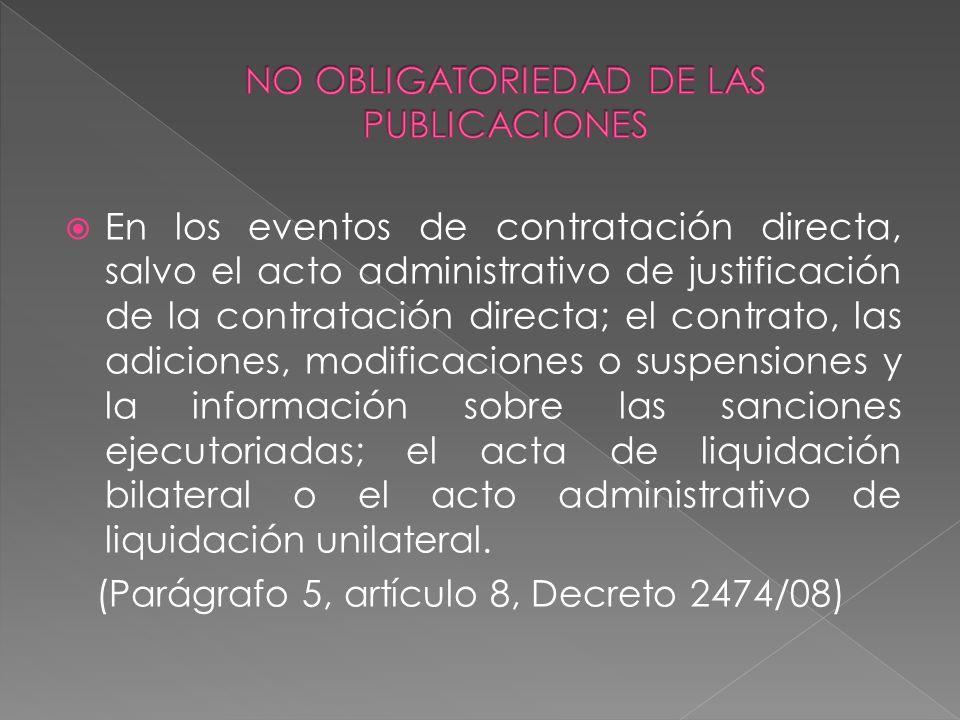 NO OBLIGATORIEDAD DE LAS PUBLICACIONES