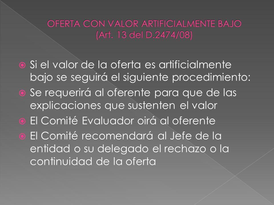 OFERTA CON VALOR ARTIFICIALMENTE BAJO (Art. 13 del D.2474/08)