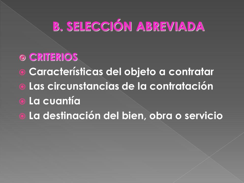 B. SELECCIÓN ABREVIADA CRITERIOS