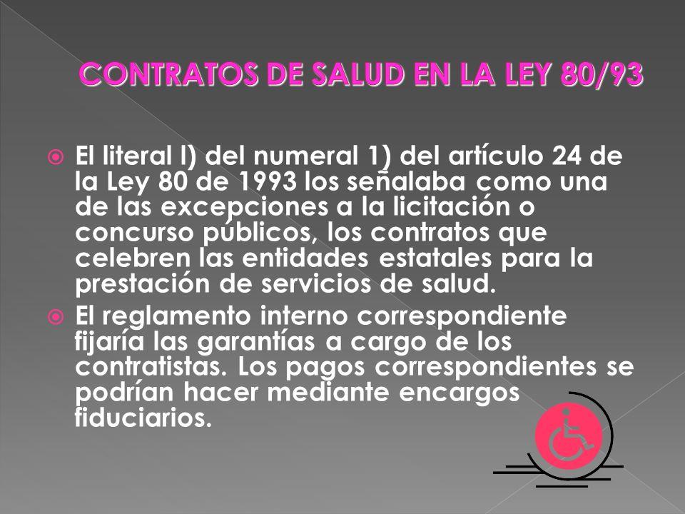 CONTRATOS DE SALUD EN LA LEY 80/93