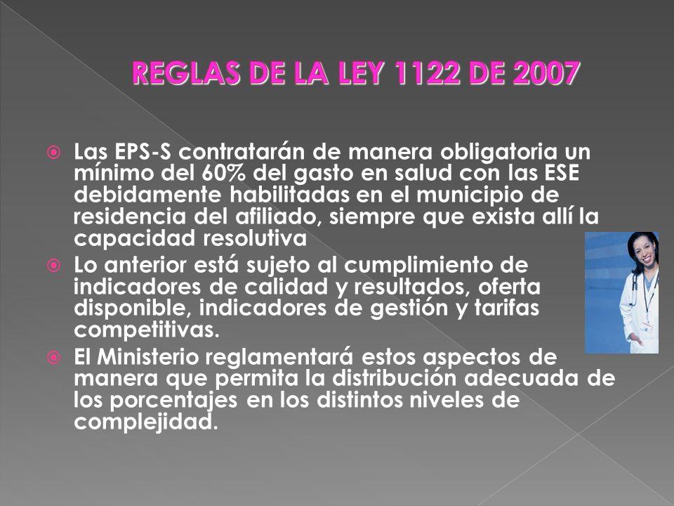 REGLAS DE LA LEY 1122 DE 2007