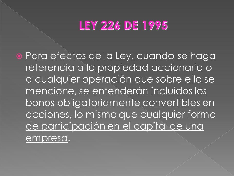 LEY 226 DE 1995