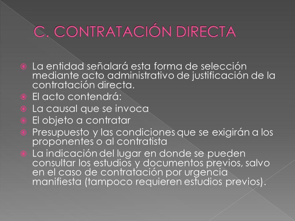C. CONTRATACIÓN DIRECTA
