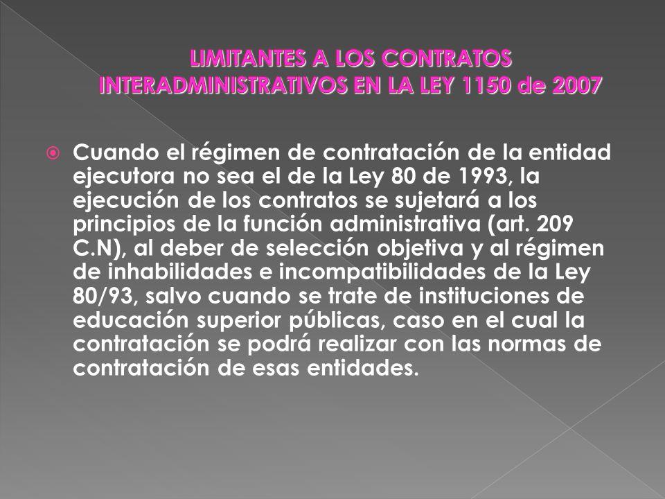 LIMITANTES A LOS CONTRATOS INTERADMINISTRATIVOS EN LA LEY 1150 de 2007
